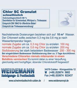 Chlor SC Granulat schnelllösliches Chlorgranulat. Enthält Calciumhypochlorit ca. 68 %. Entspricht DIN 19643.