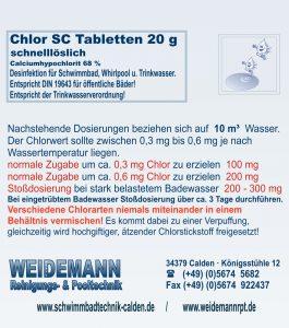 Chlor SC schnelllösliche 20 g Tabletten enthält Calciumhypochlorit ca. 68 %. Entspricht DIN 19643.